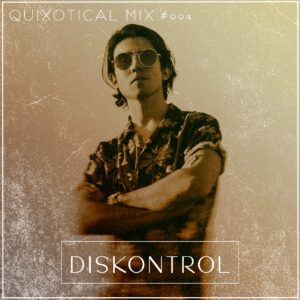 Diskontrol_quixotical