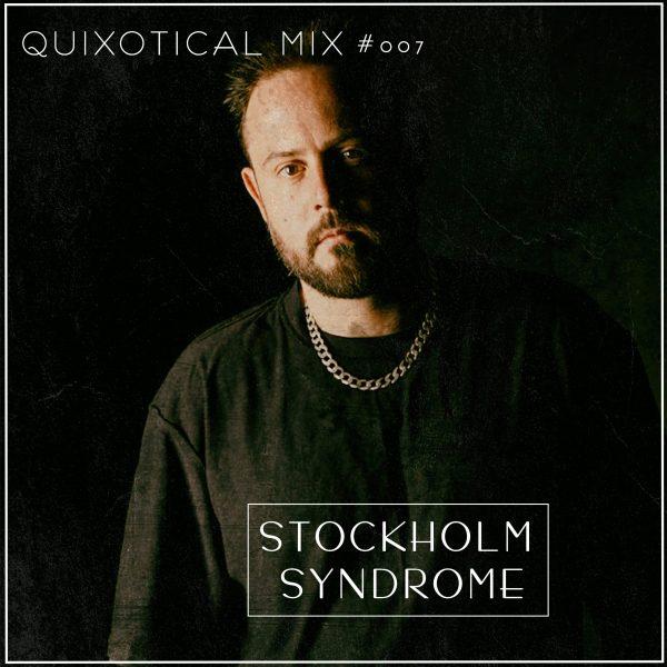 Stockholm Syndrome_Quixotical mix